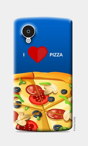 Nexus 5 Cases, I love pizza |  Nexus 5 Cases | Artist : Nikhil Wad, - PosterGully