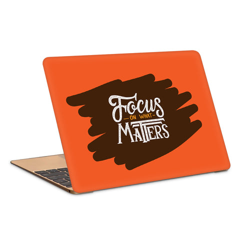 Focus On What Matters Typography Artwork Laptop Skin