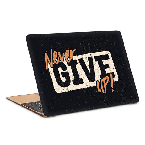 Never Give Up Typography Artwork Laptop Skin
