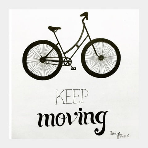 Square Art Prints, keep moving Square Art Prints | Artist : Vanya Verma, - PosterGully