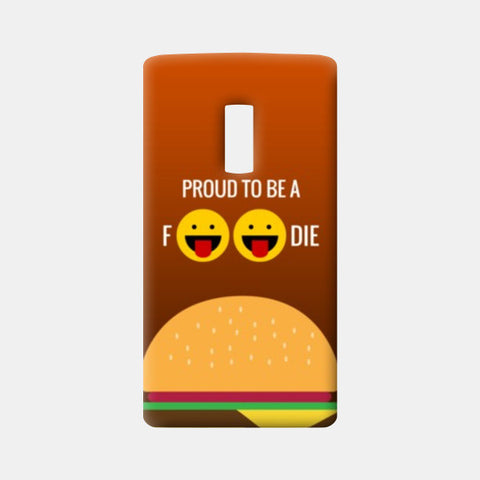One Plus Two Cases, Proud to be a foodie |  One Plus Two Cases | Artist : Nikhil Wad, - PosterGully