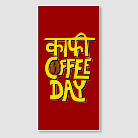 Kaafi Coffee Day Door Poster | Artist : Shrishti Chouhan
