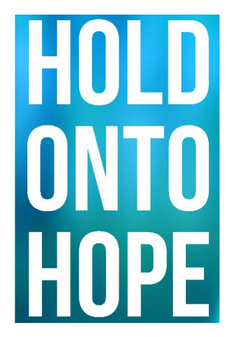 Wall Art, Hold Onto Hope Wall Art | Artist: Augustus, - PosterGully