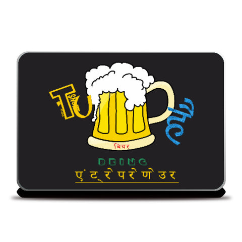 Laptop Skins, TU BEER है. ( Being entrepreneur) Laptop Skin | Artist : GS, - PosterGully