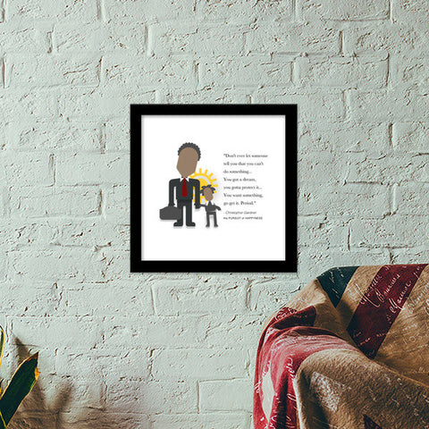 The Pursuit of Happyness |  Minimal Poster | Will Smith | Quotes Premium Square Italian Wooden Frames | Artist : Sriparna Chandra