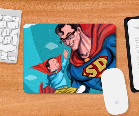 My Dad is Superman - Happy Father's Day Mousepad | Artist : Raman Bhardwaj