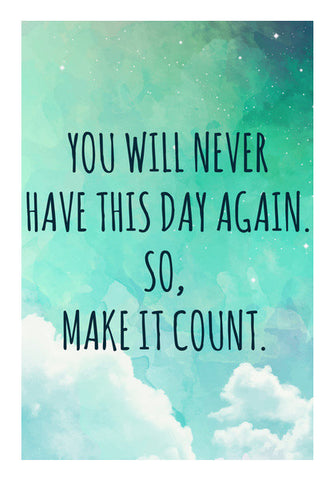 Make it Count Motivational  Wall Art | Artist : Shweta Paryani