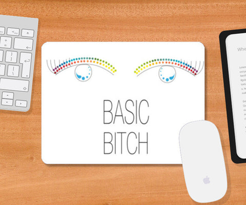 basic bitch,basic,bitch,minimalism,colour pop Mousepad | Artist : All the randomness