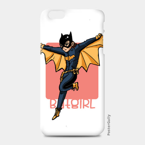 iPhone 6/6S Plus Cases, Be The Batgirl iPhone 6 Plus/6S Plus Cases | Artist : abhilash kumar, - PosterGully