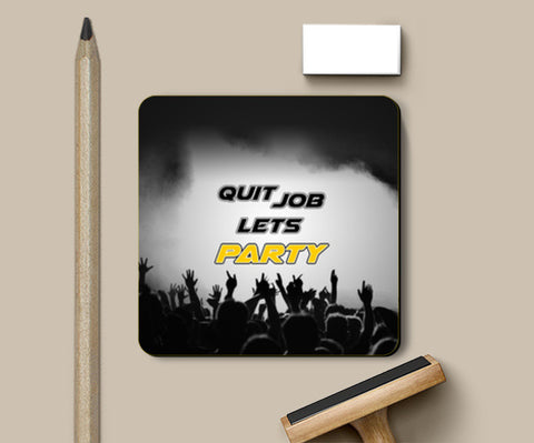 Coasters, Quit Job Let's Party - Coaster | Artist : DJ Ravish, - PosterGully