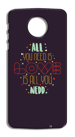 All you need is love is all you need Moto Z Force Cases | Artist : Designerchennai