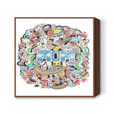my mom is wow Square Art Prints | Artist : Suneera Heloise Mendonsa