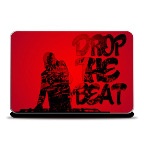 Drop The Beat Laptop Skins | Artist : Ajay Seth