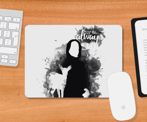 Harry Potter-Snape ALWAYS quote Mousepad | Artist : Naeema Rezmin