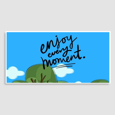 Enjoy every moment Door Poster | Artist : Pallavi Rawal