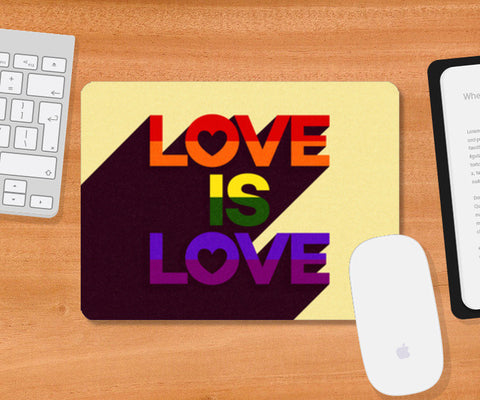 Mousepad, Love is Love Mousepad | Artist : Tanvi C, - PosterGully