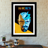 Premium Italian Wooden Frames, Jab We Meth - Breaking Bad Premium Italian Wooden Frames | Artist : Jugaad Posters, - PosterGully - 1