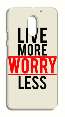 Live More Worry Less LeEco Le2 Cases | Artist : Designerchennai