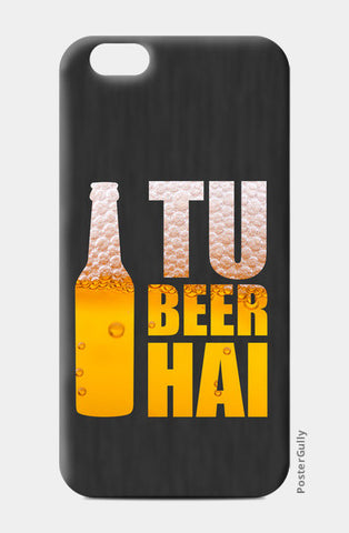 iPhone 6 / 6s, Tu Beer Hai | TVF Pitchers iPhone 6 / 6s Case | Sukhmeet Singh, - PosterGully