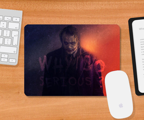 Joker | Why So Serious Mousepad | Artist : Vivid Corner