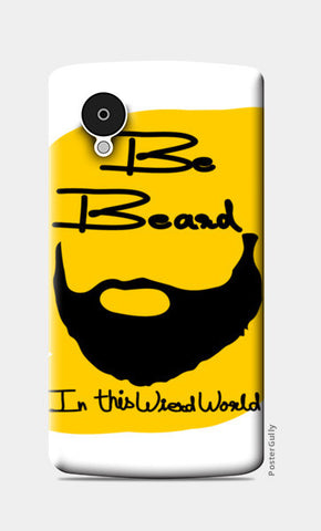 be beard Nexus 5 Cases | Artist : Keshava Shukla