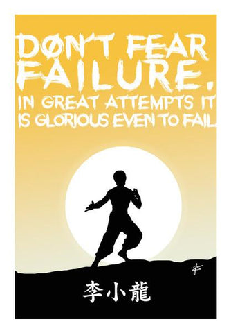 PosterGully Specials, Bruce Lee Fear & Failure Motivation Wall Art | Artist : Jason Ferrao, - PosterGully