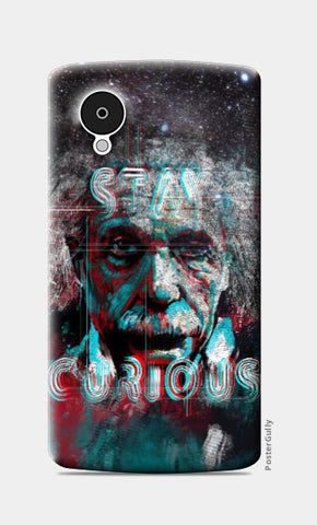 Nexus 5 Cases, Stay Curious Nexus 5 Case | Artist: Uttam Pandey, - PosterGully