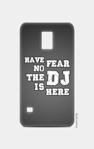 Samsung S5 Cases, Have No Fear The DJ Is Here - Samsung S5 | Artist : DJ Ravish, - PosterGully