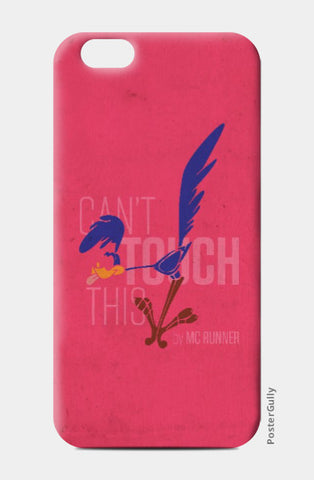 iPhone 6 / 6s, Road Runner | Can't Touch This iPhone 6 / 6s Case | Rishabh Bhargava, - PosterGully
