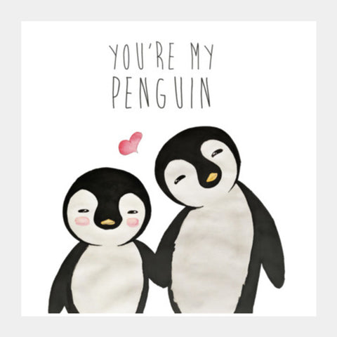 You're My Penguin | Artist: Aparna Singh Square Art Prints | Artist : Aparna Singh