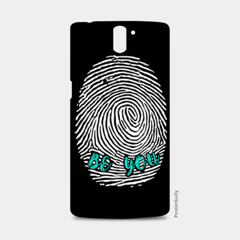 Be Unique Be You One Plus One Cases | Artist : safira mumtaz