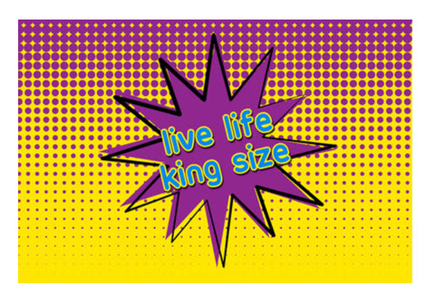 Pop Art - Live life king size Wall Art  | Artist : Stuti Bajaj