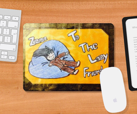 Mousepad, The Lezy Friend Mousepad | Doodleicious, - PosterGully