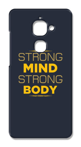 Strong Mind Strong Body LeTV Le 1S Cases | Artist : Designerchennai