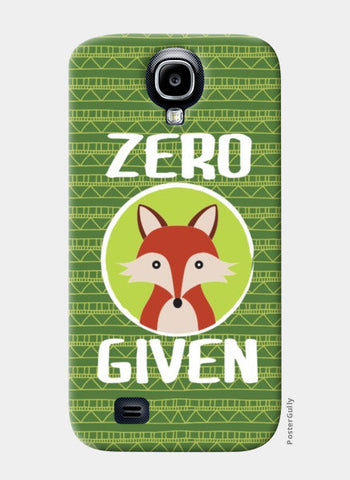 Samsung S4 Cases, Zero Fox Given Samsung S4 Cases | Artist : Random Chinese Friend, - PosterGully