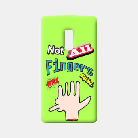 Not All Fingers Are Equal (Green Back) One Plus Two Cases | Artist : Nitin Kapoor