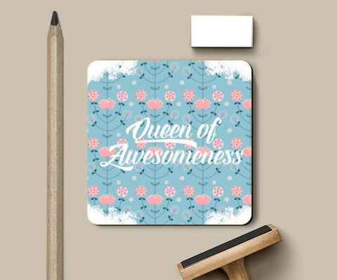 Queen Of Awesomeness Coasters | Artist : Asees Kaur