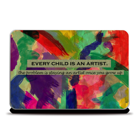 Every child is an artist Laptop Skins | Artist : Surabhi Purwar