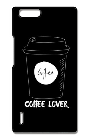 Coffee Lover Huawei Honor 6X Cases | Artist : Pallavi Rawal