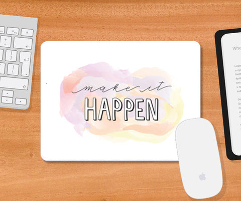 Make it happen Mousepad | Artist : Stuti Bajaj
