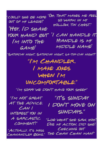 Friends chandler Bing quotes doodle typography popart Wall Art | Artist : CW Doodler