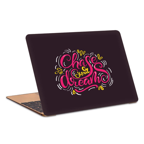 Chase Your Dreams Typography Artwork Laptop Skin