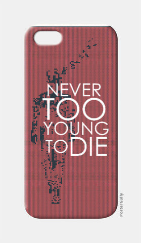 iPhone 5 Cases, Never too young to DIE iPhone 5 Case | Artist:Jaiwant Pradhan, - PosterGully