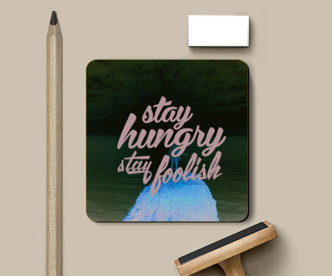 Stay Hungry Stay Foolish Coasters | Artist : Tushar Gupta