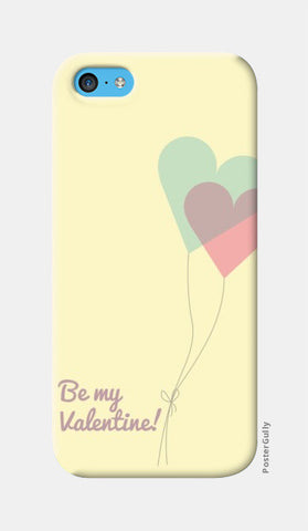 iPhone 5c Cases, Be my Valentine  iPhone 5c Cases | Artist : Noman Shaikh, - PosterGully