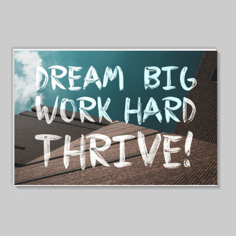 Dream Big, Work Hard, Thrive! Stick Ons | Artist : Rahul Bagdai