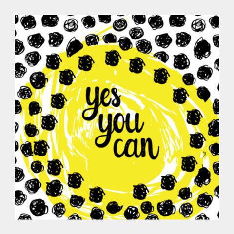 YES YOU CAN! Square Art Prints PosterGully Specials