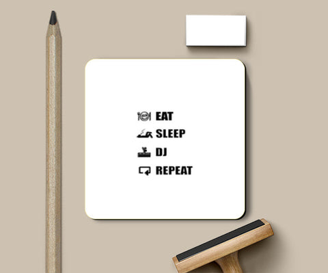 Coasters, EAT SLEEP DJ REPEAT (WHITE) - Coaster | Artist : DJ Ravish, - PosterGully