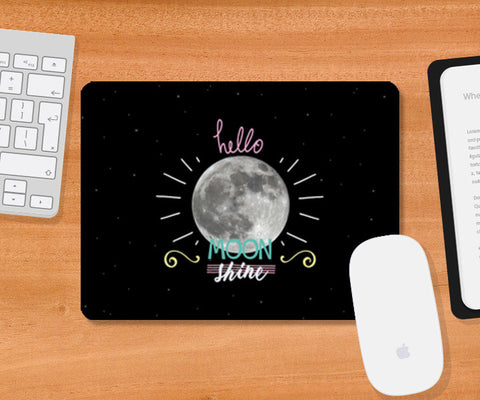 Hello moon shine mousepad Mousepad | Artist : Debasmita
