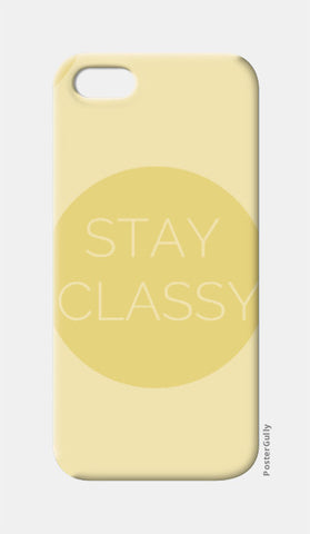 iPhone 5 Cases, Stay Classy iPhone 5 Case | Artist: Siddhant Talwar, - PosterGully